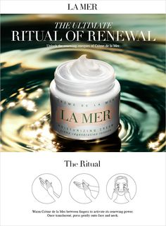 Discover the ultimate ritual of renewal with Crème de la Mer. The secret to activating its renewing power and enjoying its profound benefits lies in a soothing application ritual. Crème de la Mer must be warmed for a few seconds between the fingers until it becomes translucent, then pressed gently into the skin. Once translucent, press gently onto face and neck .#CremedelaMer