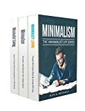 Free Kindle Book -   Minimalism: 3 Manuscripts: 1) Minimalist Living: Live With Less, Enjoy More 2) Minimalism: Declutter And Discover Your Happy Space 3) Minimalist Living: How To Travel And Live Anywhere In The Wo Check more at http://www.free-kindle-books-4u.com/crafts-hobbies-homefree-minimalism-3-manuscripts-1-minimalist-living-live-with-less-enjoy-more-2-minimalism-declutter-and-discover-your-happy-space-3-minimalist-living-how-to/