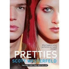 Pretties- I am reading this and its really good so far. Definatly a must read