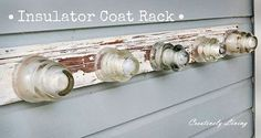 Cobble together a shabby chic insulator coat rack.
