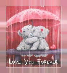 To my dear Joe♡♡♡.Love you forever♡. Teddy Bear Quotes, Teddy Bear Images, Teddy Bear Pictures, Tatty Teddy, I Love You Images, Love Pictures, Teddy Beer, Hug Quotes, Disney Valentines