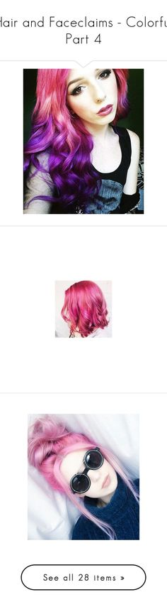 """Hair and Faceclaims - Colorful Part 4"" by jinx13a ❤ liked on Polyvore featuring beauty products, haircare, hair color, hair, pink hair accessories, accessories, hair accessories, goth hair accessories, gothic hair accessories and people"