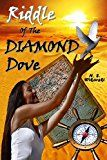 Free Kindle Book -   Riddle Of The Diamond Dove (The Arkana Archaeology Mystery Series Book 4) Check more at http://www.free-kindle-books-4u.com/nonfictionfree-riddle-of-the-diamond-dove-the-arkana-archaeology-mystery-series-book-4/