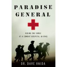 Great book on a general practitioner serving as an ER doctor in Iraq.  Heart wrenching, inspirational, and funny.