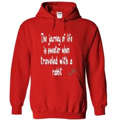 The journey of life is sweeter when traveled with a rabbit T Shirts, Hoodies. Get it now ==► https://www.sunfrog.com/Pets/Limited-Edition-The-journey-of-life-is-sweeter-when-traveled-with-a-rabbit-Red-20807704-Hoodie.html?41382