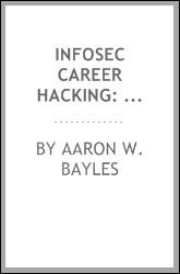 """""""InfoSec Career Hacking"""" starts out by describing the many, different InfoSec careers available including Security Engineer, Security Analyst, Penetration Tester, Auditor, Security Administrator…  read more at Kobo."""