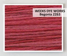 BEGONIA 2263 : Weeks Dye Works WDW hand-dyed embroidery floss cross stitch thread at thecottageneedle.com          by thecottageneedle