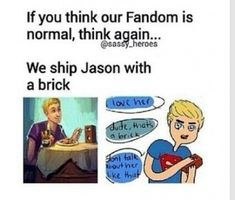 """Brason<< our fandom is seriously OUT OF THE ORDINARY(I think my pun failed.) we r worse than so many of the """"intense"""" fandoms Percy Jackson Fan Art, Percy Jackson Ships, Percy Jackson Memes, Percy Jackson Books, Percy Jackson Fandom, Percabeth, Solangelo, Jason X, Jason Grace"""