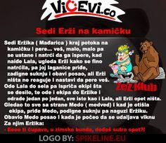 Sedi Erži na kamičku @ vicevi Mađari, Vojvođani, Medo