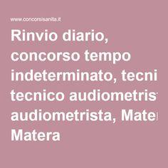 Rinvio diario, concorso tempo indeterminato, tecnico audiometrista, Matera