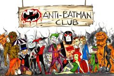 Anti Batman club