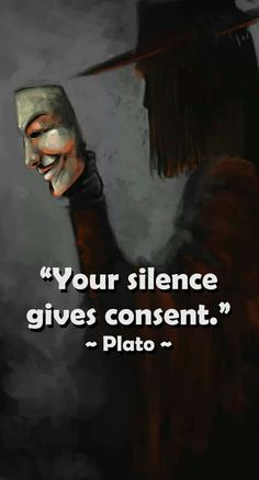 Silence gives consent! I think everyone should be involved in keeping the internet censorship free. Imagine if you will, being directed as to what type social media you are allowed to utilize without personal expression. Think! Great Quotes, Quotes To Live By, Me Quotes, Inspirational Quotes, Plato Quotes, Speak Up Quotes, Motivational, Daily Quotes, The Words
