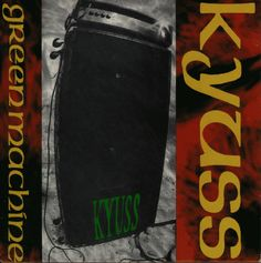 Kyuss, Green Machine, 1993 | Recensione caonzone per canzone, review track by track #Rock & Metal In My Blood