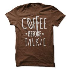 t-shirt Coffee Before Talkie