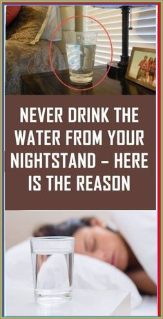 Never Drink the Water from your Nightstand Health Facts, Health And Nutrition, Nutrition Tips, Health Tips, Health Care, Health Benefits, Proper Nutrition, Health Fitness, Ear Health