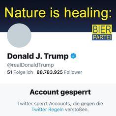 """Gefällt 1,775 Mal, 11 Kommentare - Die Bierpartei (@die.bierpartei) auf Instagram: """"Nature is healing. 🐾 #trump #natureishealing @marco.pogo"""" Instagram, Politics, Beer"""