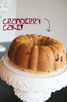 Cranberry Cake- make this with that bag of fresh cranberries you just bought
