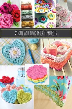 21 Cute and Quick Crochet Projects (some of these, like the fruit coasters can maybe be made huge in the future for things like blankets or rugs)