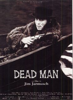 In a film of great supporting performances, Gary Farmer walks away with DEAD MAN by Thomas Davant When a wounded William Blake (Johnny Depp) stirs from a feverish sleep, he finds the tip of a. William Blake, Michael Wincott, Johnny Depp, Gabriel Byrne, Man Movies, Good Movies, Movie Tv, Iggy Pop, Mili Avital