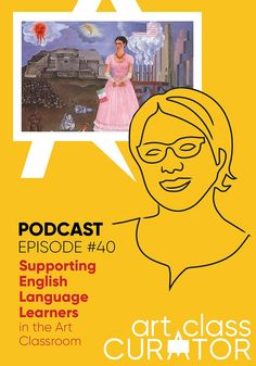 In this episode, Cindy discusses how to engage students' natural born curiosity as well as how to spark a curiosity mindset through modeling, exciting artworks, and more. English Language Learners, Spanish Language Learning, History For Kids, Art History, Picture Writing Prompts, Sentence Writing, Art Classroom Management, Ell Students, Text Features