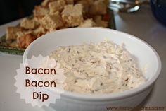 Bacon Bacon Dip --easy and looks so yummy!  Perfect for football season with Beer Bread.