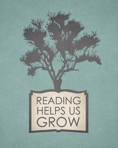Reading helps us grow.