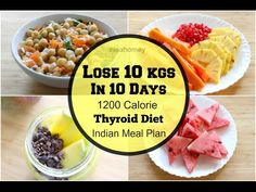 Thyroid Diet – How To Lose Weight Fast 10 Kgs In 10 Days – Indian Diet Plan – Indian Meal Plan