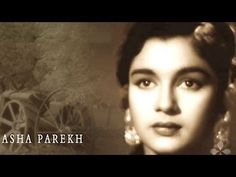 Biography- Asha Parekh {The Dancing Firefly}