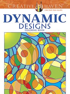 Dynamic Designs Coloring Book; A feast for the eyes that offers endless coloring possibilities, this dazzling collection of 31 geometric patterns features kaleidoscopic designs, interlocked ovals, rectangular weaves, swirling circles, repeating stars, and other hypnotic illustrations. Pages are perforated and printed on one side only for easy removal and display. 64 pages. $5.99
