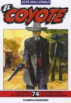 Las armas de Guadalupe. Ed. Planeta DeAgostini, 2002. (Col. El Coyote. 74)