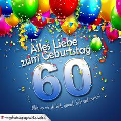 Die 16 Besten Bilder Von 60 Geburtstag Spruch Birthday Cards