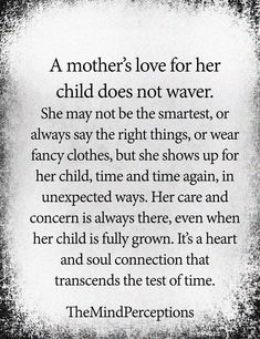 A mother's love for her child does not waver..