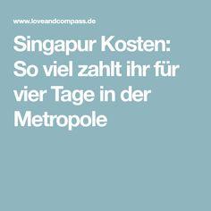 Singapur Kosten: So viel zahlt ihr für vier Tage in der Metropole