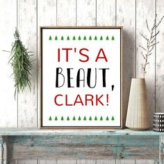 Its a BEAUT Clark Funny Christmas Quotes National Lampoon Griswold Christmas Digital File Christmas decor inappropriate xmas decor Christmas Signs, Christmas Humor, Christmas Holidays, Funny Christmas Quotes, Christmas Movies, Christmas Ideas, Christmas Wood, Holiday Quotes Christmas, Funny Christmas Decorations