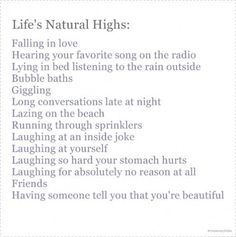 Life's natural highs---laughing is one of the best!