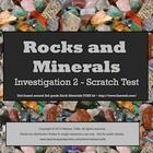 This is a two day plan for conducting the Scratch Test on Rocks and Minerals to determine their hardness.  The unit was designed to be used in conjunction with the 3rd grade Earth Materials FOSS science kit. Printable comprehension questions included to be used with the Science Stories. LFS and CCSS aligned!