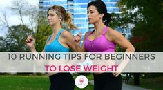 10 Running Tips for Beginners to Lose Weight