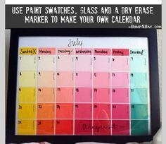 Dry erase calendar DIY- to use for kids school area. Great use of all the paint chips we have too :)