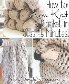 DIY Arm Knitting a Blanket Tutorial from Simply Maggie.The pattern for this DIY Arm Knitting a Blanket is so simple: cast on, knit, bind off. TIP: Read the comments for questions you may have about the yarn, where to buy the yarn etc… Here is the DIY. Crafts To Do, Yarn Crafts, Diy Projects To Try, Sewing Crafts, Craft Projects, Arts And Crafts, Decor Crafts, Paper Crafts, Do It Yourself Inspiration