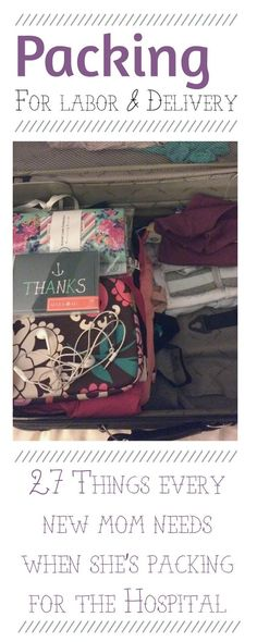 Packing for Labor and Delivery