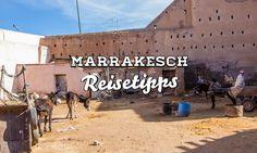 Geheimtipp für einen Kurztrip: Marrakesch - Reiseführer, Reisgeschichte und meine Tipps für einen Besuch der Marrokanischen Stadt. Nur 3,5 Stunden Flugzeit