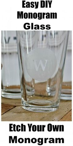 DIY - Monogrammed Glass #diy #homedecor #dan330 http://livedan330.com/2015/03/24/diy-monogrammed-glass/