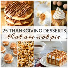 25 Thanksgiving Desserts That Are Not  Let's face it pie isn't for everyone. Strange?! I agree. But there are those who would rather have cakes, cookies or cobbler. I'll be honest I would eat them all. But today I am sharing some of my very favorite Thanksgiving desserts that those who are pie adverse will …