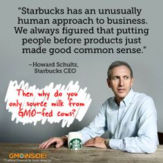 Starbucks is one of the largest users of Monsanto milk in the world. Tell Starbucks to serve only organic milk! 1. Sign our petition: http://gmoinside.org/starbucks  2. Post on their Facebook page: www.facebook.com/starbucks  Learn more about the long term commitment GMO Inside is asking of Starbucks here: http://gmoinside.org/long-term-commitment-needed-starbucks  #GMODairy #StopMonsanto