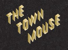 The town mouse / a friend of mine