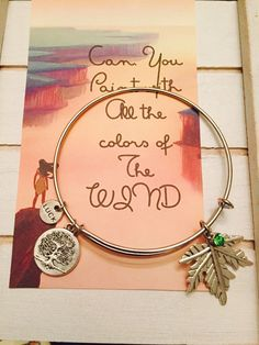 Can you paint with all the colors of the wind, charm Bangle Bracelet, Adult size, Pocahontas Themed Bracelet by FairytaleBangles on Etsy https://www.etsy.com/listing/476199259/can-you-paint-with-all-the-colors-of-the