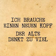 The Words, German Quotes, Lol So True, Statements, Captions, Slogan, Favorite Quotes, Quotations, Tattoo Quotes