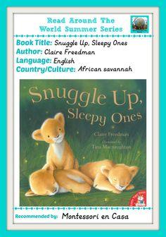 Read Around the World Summer series: Snuggle up sleepy ones.  Montessori en Casa