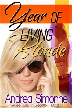 Book Blast & Giveaway - Year of Living Blonde by Andrea Simonne