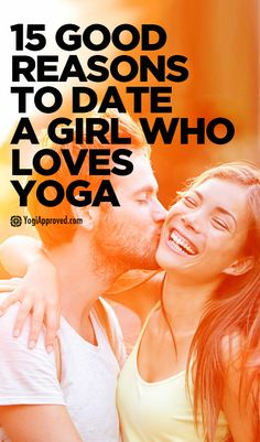 15 Reasons Why Every Guy Should Date a Girl Who Loves Yoga - YogiApproved.com